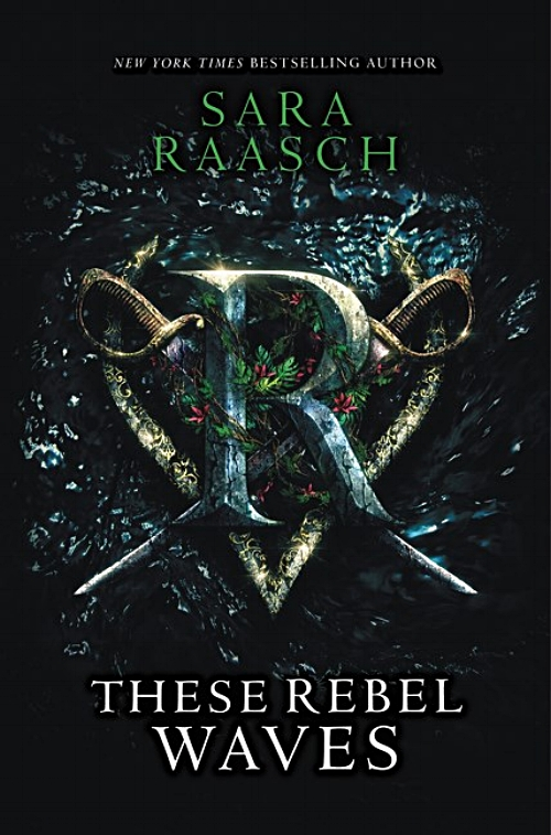 These Rebel Waves by Sara Raasch Book Cover