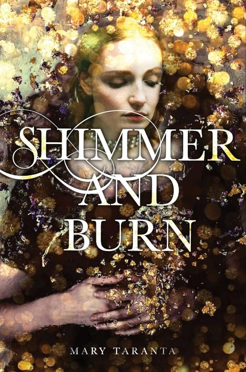 Shimmer and Burn by Mary Taranta Book Cover.