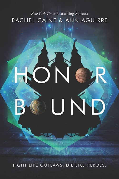 Honor Bound by Rachel Caine and Ann Aguirre Book Cover.jpg