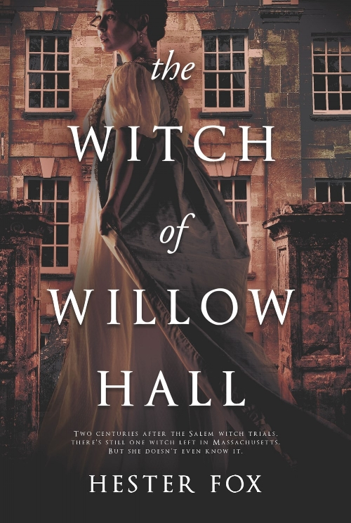 The Witch of Willow Hall by Hester Fox Book Cover