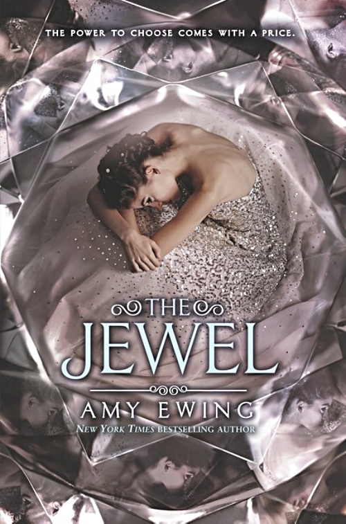 The Jewel by Amy Ewing Book Cover.jpg