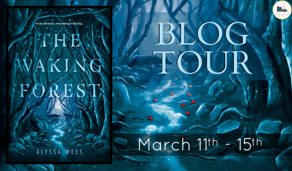 The Waking Forest by Alyssa Wees Blog Banner.png