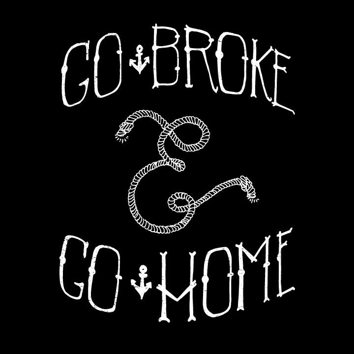 gobroke&gohomeFINAL.jpg