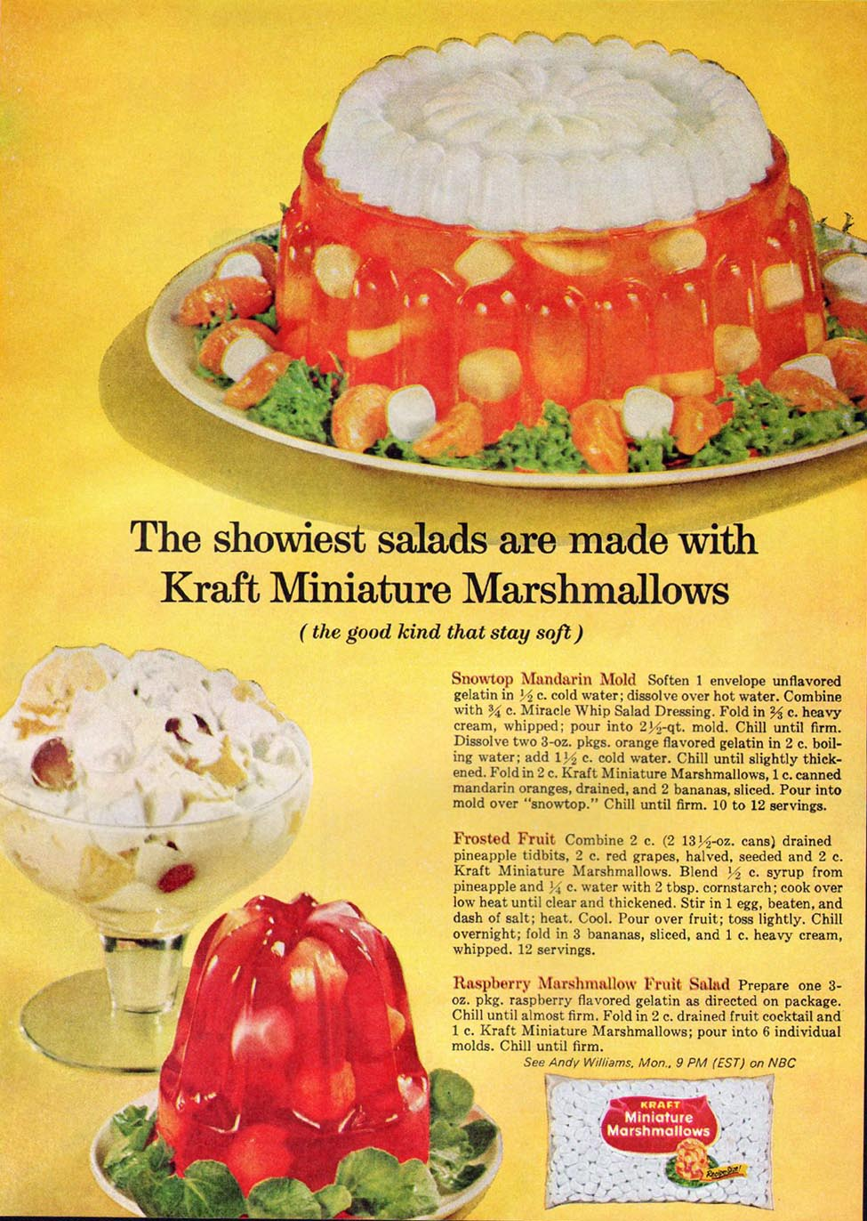 Tiny Marshmallows may make this dish fun but nice people do not entertain with this sort of food. Aspic, absolutely...but tiny marshamallows and canned fruit submerged in cherry gel...forget it.