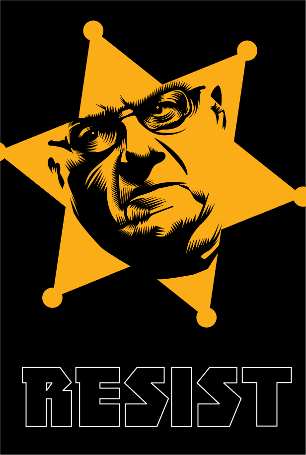 "Sheriff Joe ""after more than 50 years of admirable service to our nation, he is (a) worthy candidate for a Presidential pardon."" Week Thirty two of the Resistance Q.Cassetti 9.1.2017 Adobe Illustrator"