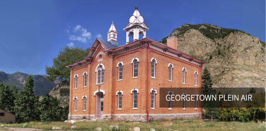 Georgetown Heritage Center, a recently restored 1874 Schoolhouse in Georgetown Colorado,  will be hosting the 2018  Georgetown Plein Air  art exhibit and sale.