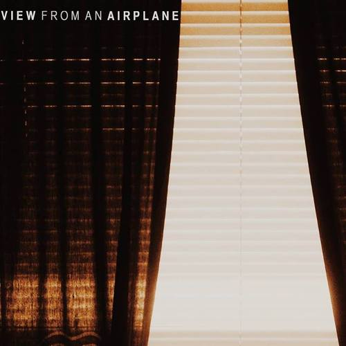 View From an Airplane - Self Titled