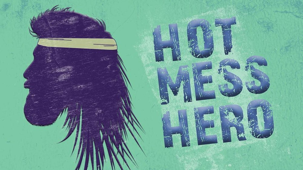 Hot mess hero