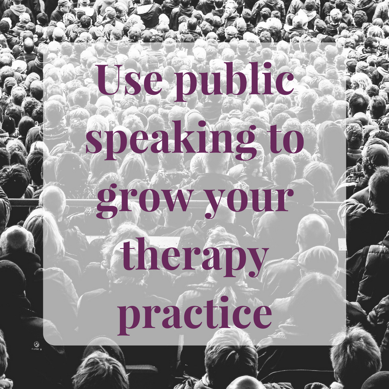 public speaking to grow your therapy practice