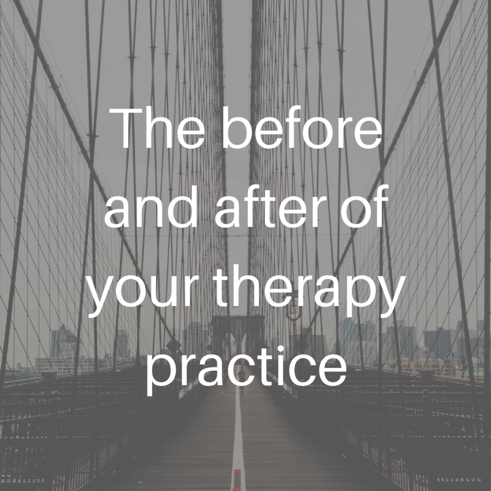 The before and after of your therapy practice.png