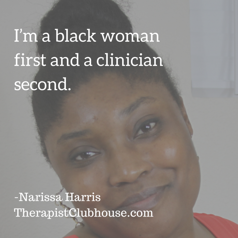 Narissa I'm a black woman first and a clinician second.png