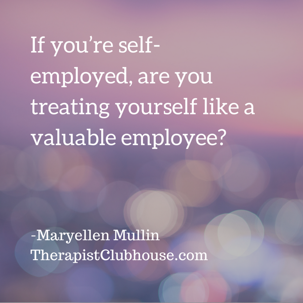 Maryellen If you're self-employed, are you treating yourself like a valuable employee_ (1).png