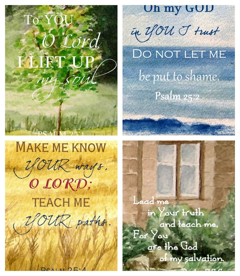 PSALM 25 VERSES - Four individual verse prints    -  SIZE 5 X 7