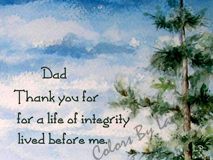 "INSIDE:    ""A righteous man who walks in his integrity… How blessed are his sons after him.""   Proverbs 20:7  Happy Father's Day!"