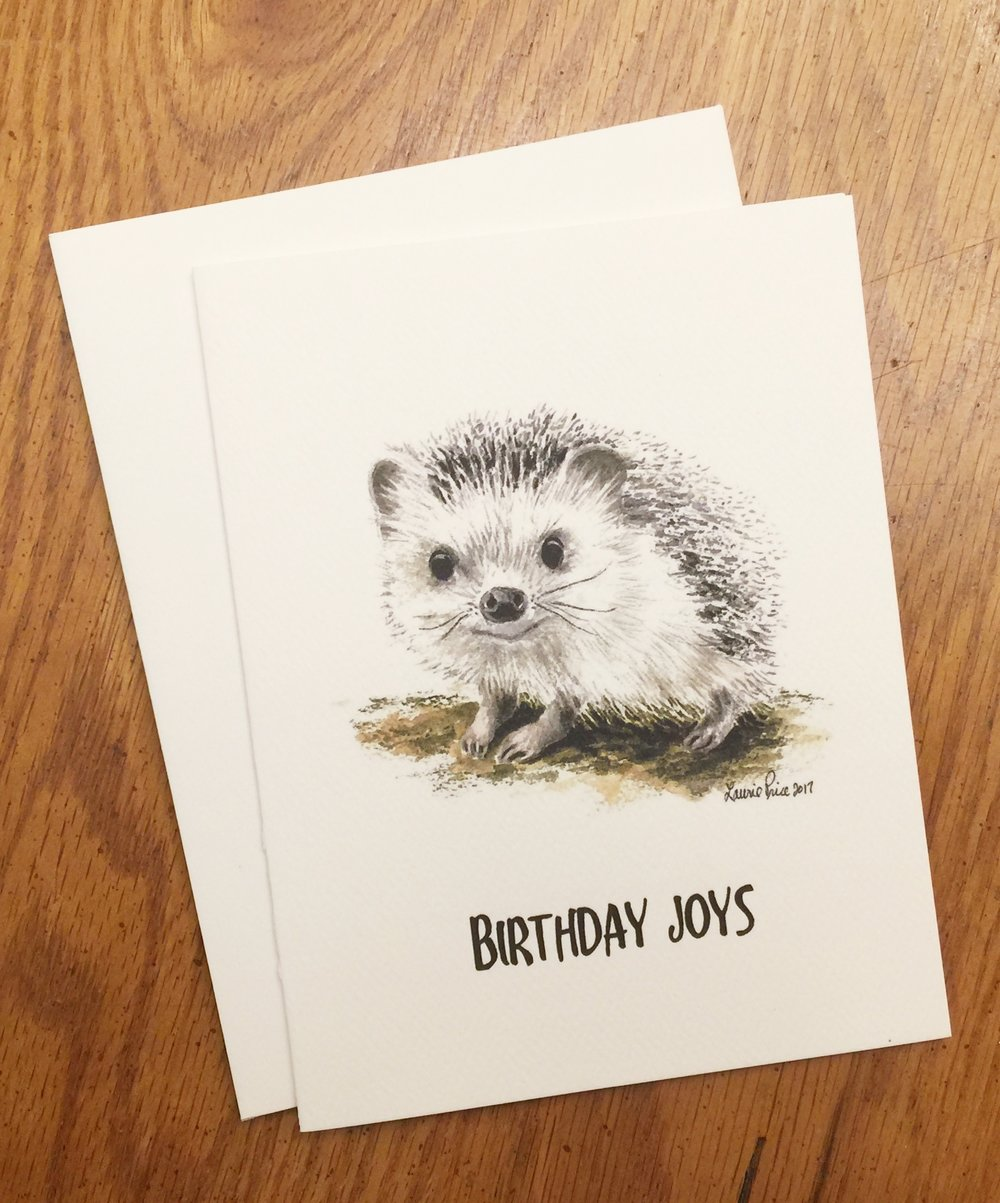 HEDGEHOG - BIRTHDAY JOYS     INSIDE:   And fun, and smiles…That's my wish for your special day!   You are loved!