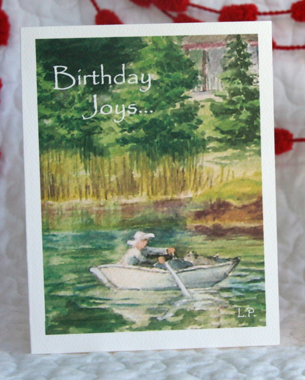 "ROWBOAT  INSIDE:  ""This is the day which the Lord has made; Let us rejoice and be glad in it.""  Psalm 118:24  Happy Birthday!"