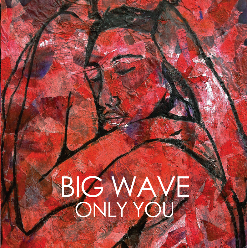 BS005 - Big Wave - Only You