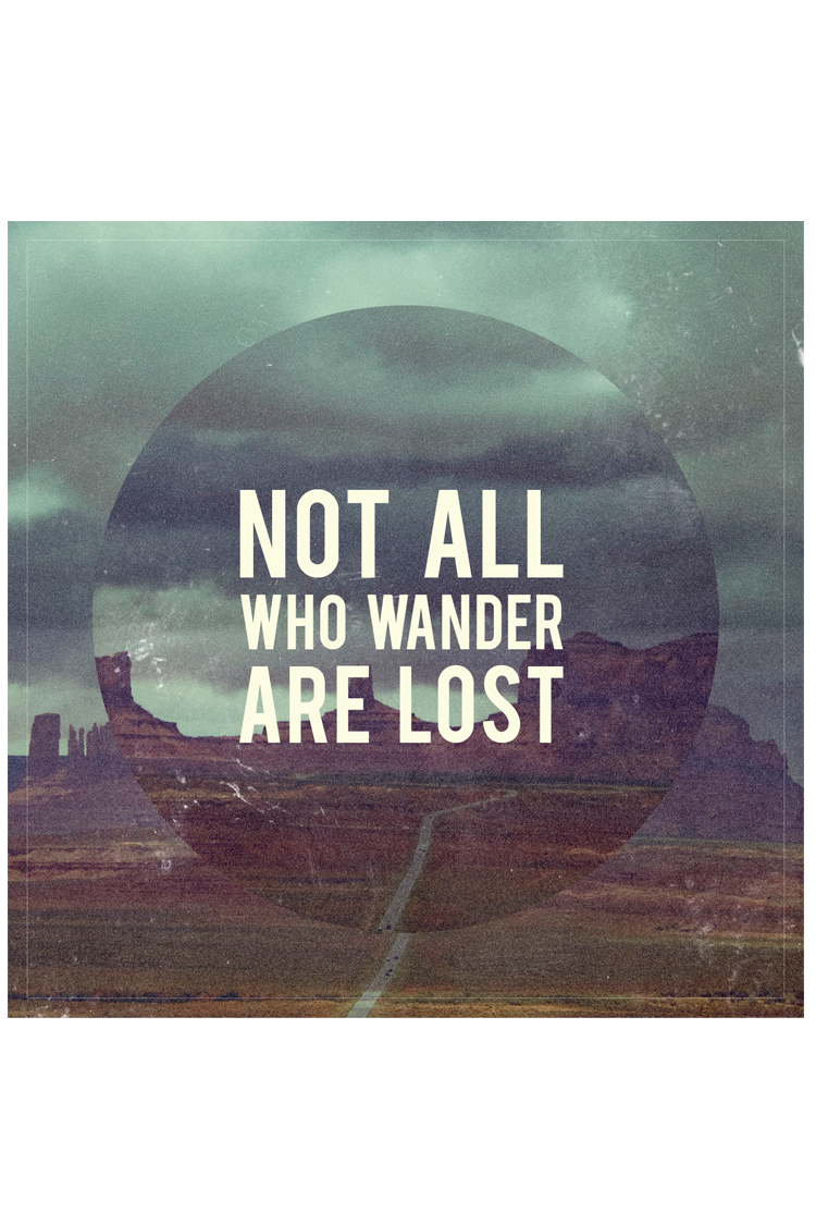 Not All Who Wander Are Lost (Tutorial)