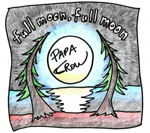 PapaCrowFullMoonFullMoon.jpg