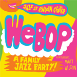WeBop A Family Jazz Party