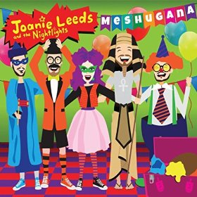 Joanie Leeds and the NIghtlights Meshugana album cover