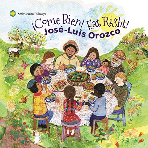 José-Luis Orozco ¡Come Bien! Eat Right! album cover
