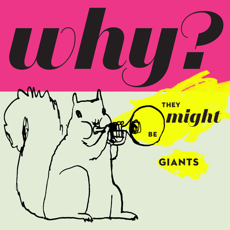 They Might Be Giants - Why? album cover