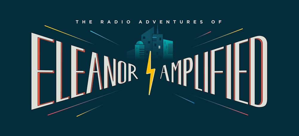The Radio Adventures of Eleanor Amplified logo