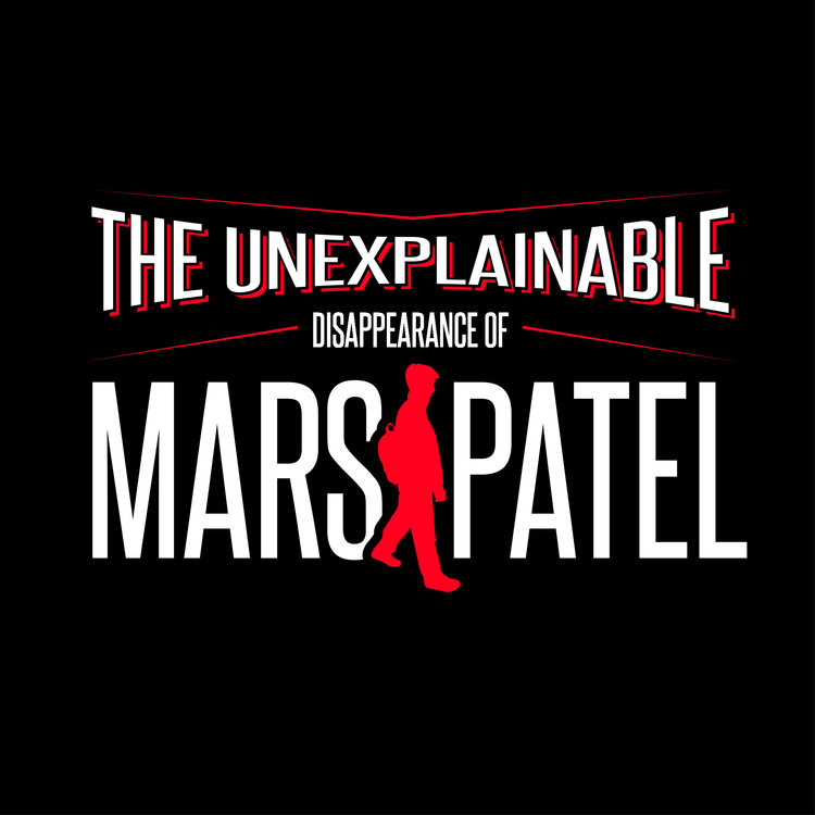 Unexplainable Disappearance of Mars Patel logo