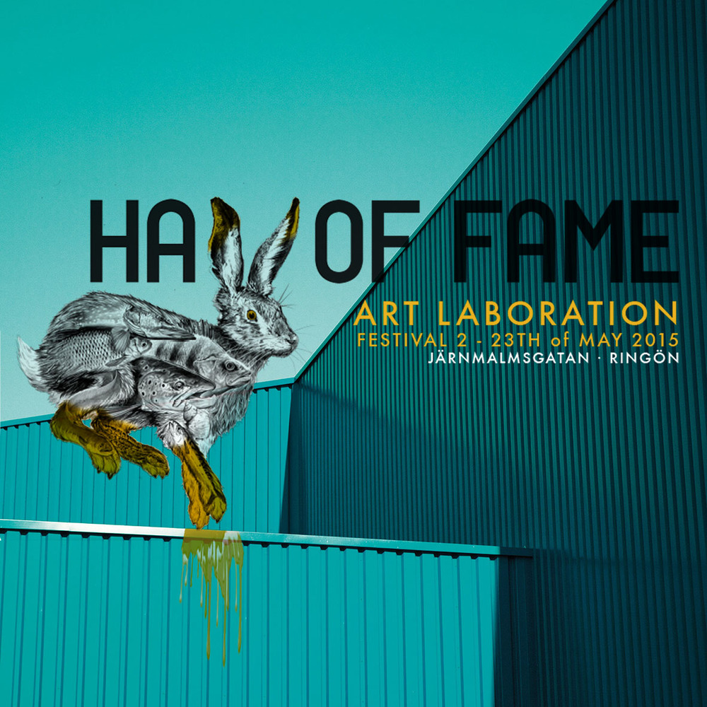 Hall of Fame - Art laboration festival 2015 Curating festival at Ringön, Gothenburg