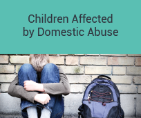 Children Affected by Domestic Abuse