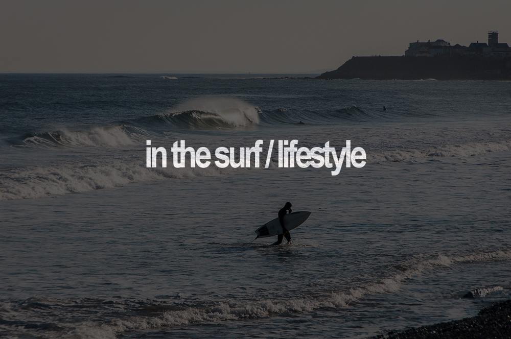 In The Surf / Lifestyle
