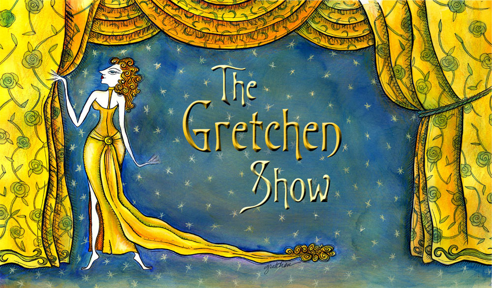 The Gretchen Show - web home of artist, writer, illustrator and set decorator Gretchen Goetz
