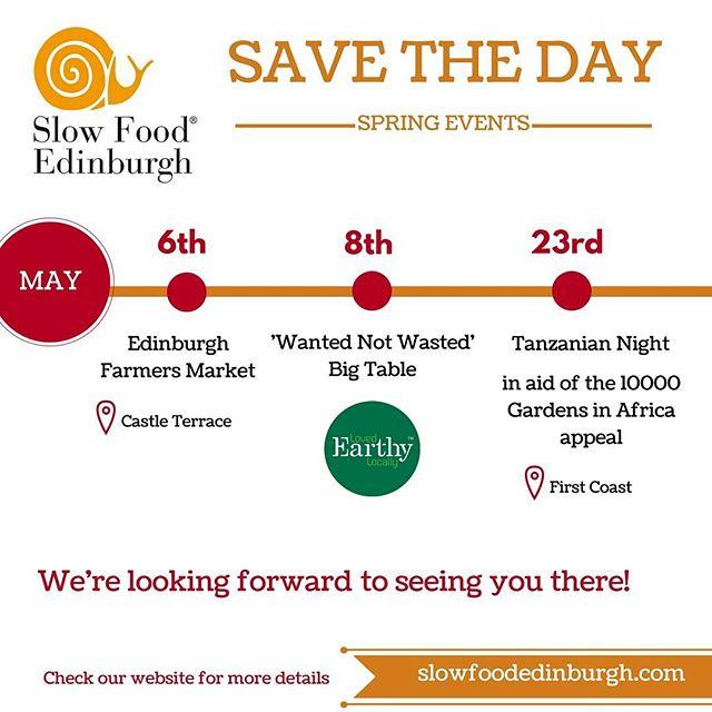 May events not to be missed #edfarmersarket #WantedNotWasted #BigTable #earthyfoods #goodcleanfair #sustainablefood #slowfood #edinburgh