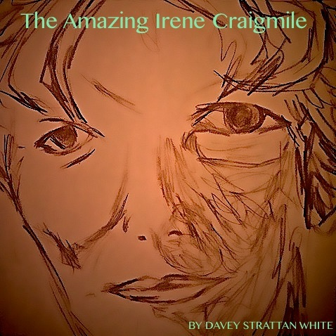 THE AMAZING IRENE CRAIGMILE  by David Stattan White  After seventy years of marriage, Irene doesn't believe that there are any secrets left inside her for her husband Bill to discover.   Bill disagrees.  Eat your peas.