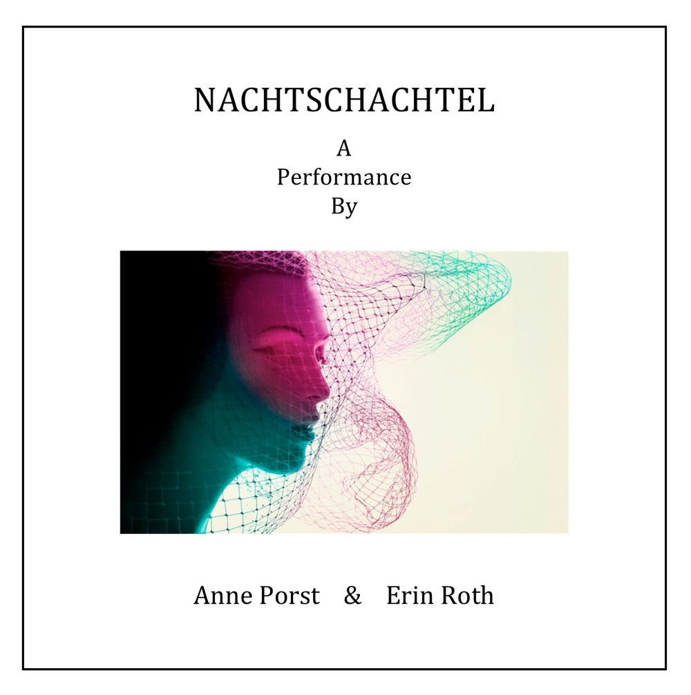 NACHTSCHACHTEL 2013 A Performance  by Anne Porst & Erin Roth