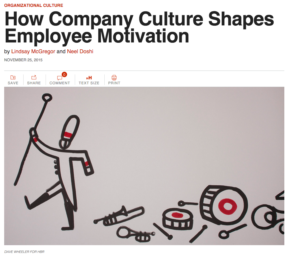 """""""How Company Culture Shapes Employee Motivation"""" — HBR.org"""