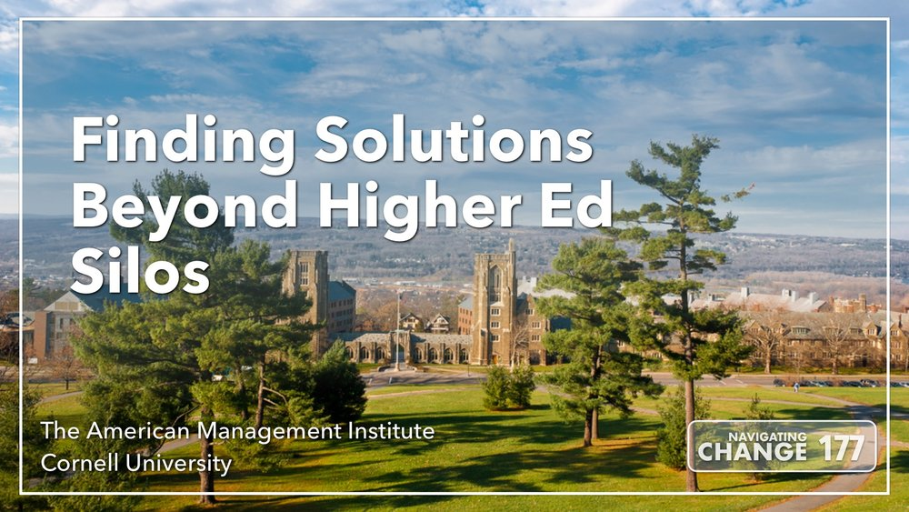 Listen to Higher Ed Silos on Navigating Change: The Education Podcast