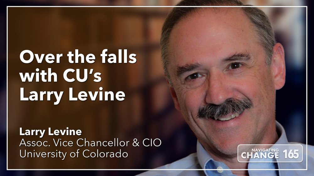 Listen to Larry Levine on Navigating Change The Education Podcast