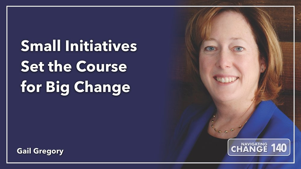 Listen to Gail Gregory on Navigating Change The Education Podcast