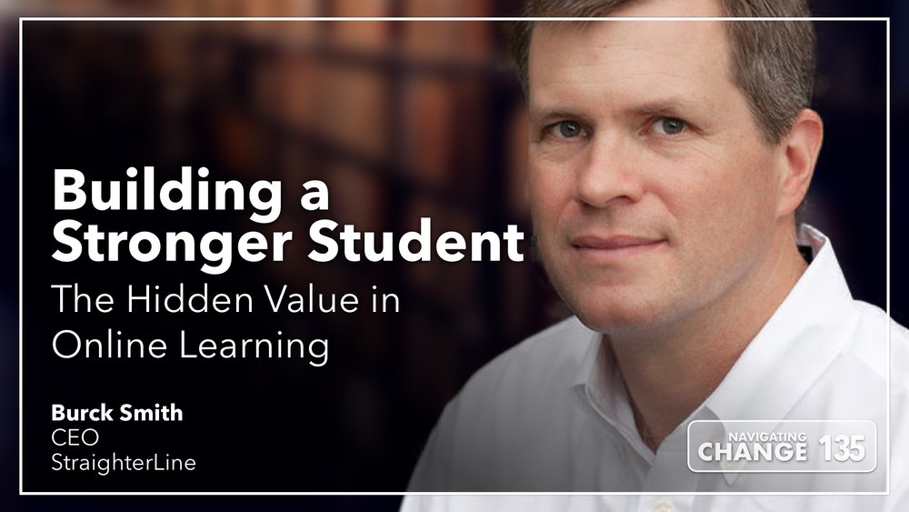 Listen to Burck Smith on Navigating Change The Education Podcast