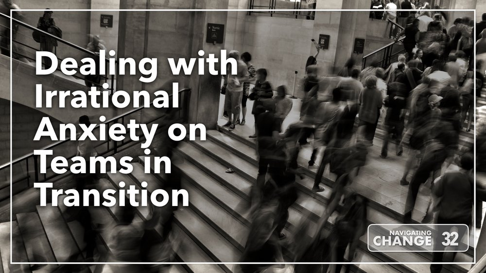 Listen to Irrational Anxiety on Teams on Navigating Change The Education Podcast