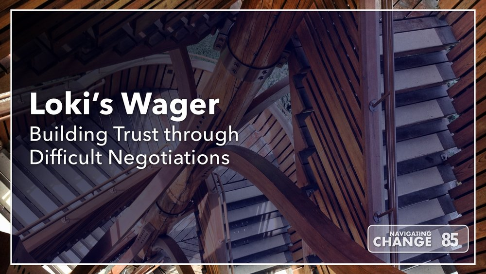 Listen to Building Trust through Difficult Negotiations on Navigating Change The Education Podcast