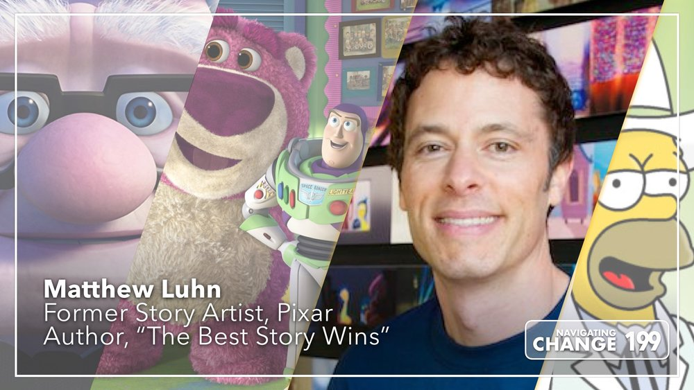 Listen to Pixar Matthew Luhn on Navigating Change the Podcast from Teibel Education