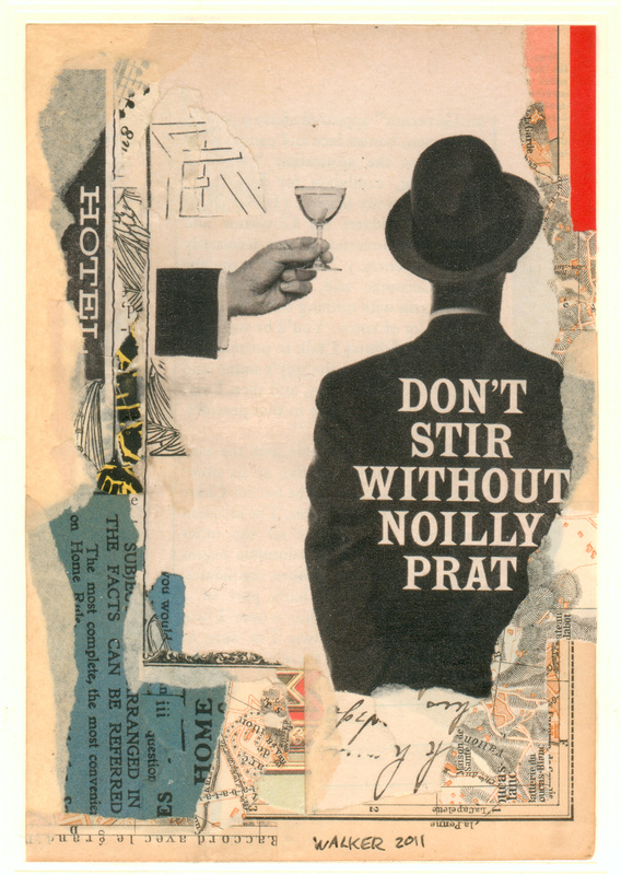 Notes from a Bottle, No. 1: Don't Stir without Noilly Prat