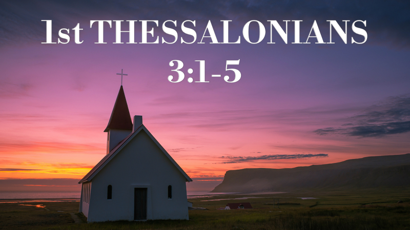 1 Thessalonians 3_1-5.png