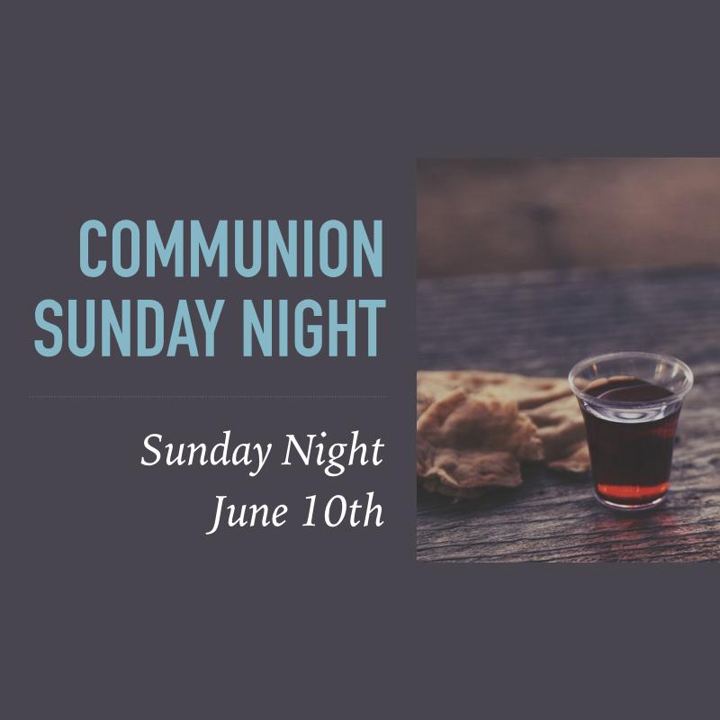 Communion Sunday Night.png