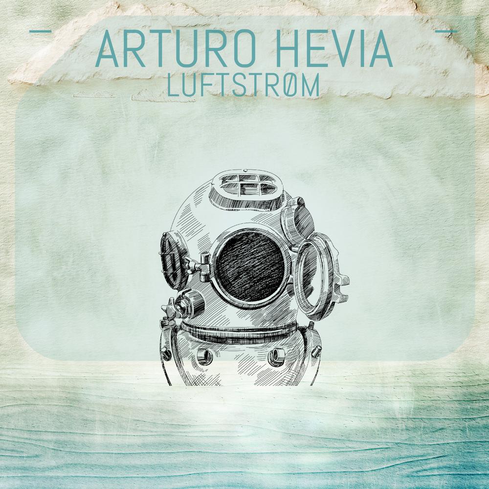Arturo Hevia - Luftstrøm
