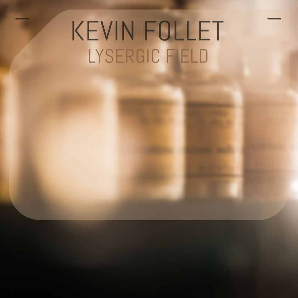 DMD020 - Kevin Follet - Lysergic Field