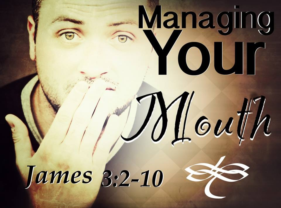 Managing Your Mouth